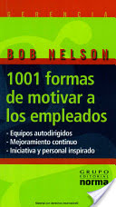 1001 Formas de Motivar a los Empleados