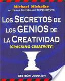 Los secretos de los genios de la creatividad
