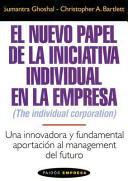 El Nuevo papel de la iniciativa individual en la empresa